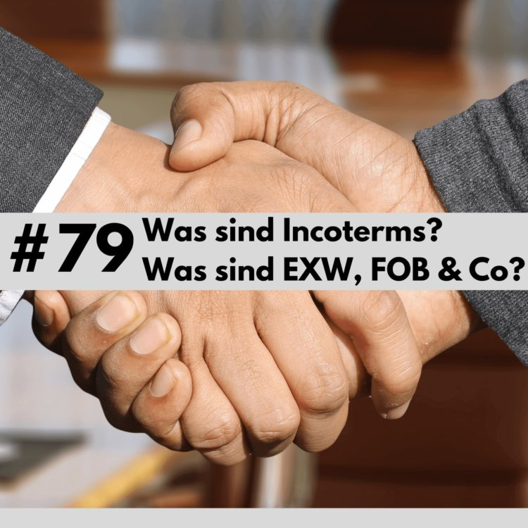 Was sind Incoterms?