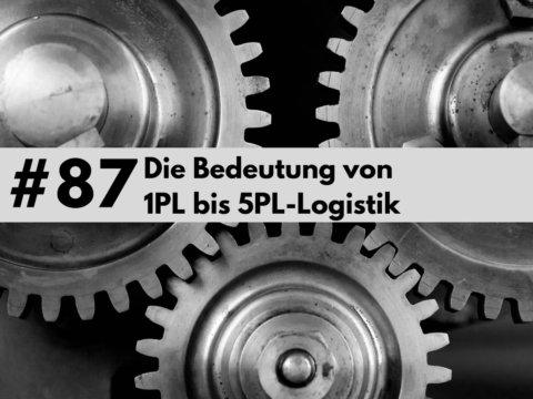 1PL Logistik bis 5 PL Logistik