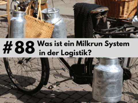 088 - Milkrun System in der Logistik